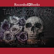 Tangled Web by  Gail Z. Martin audiobook