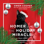 Homer and the Holiday Miracle by  Gwen Cooper audiobook