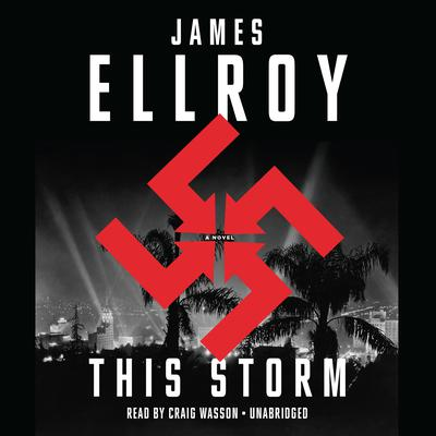 This Storm by James Ellroy audiobook