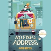No Fixed Address by  Susin Nielsen audiobook