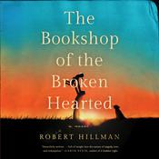 The Bookshop of the Broken Hearted by  Robert Hillman audiobook