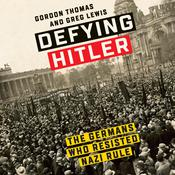 Defying Hitler by  Greg Lewis audiobook