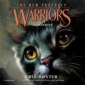 Warriors: The New Prophecy #2: Moonrise by  Erin Hunter audiobook