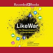 Likewar by  Emerson Brooking audiobook