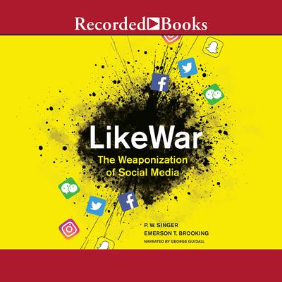Likewar by P. W. Singer audiobook