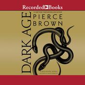 Dark Age by  Pierce Brown audiobook