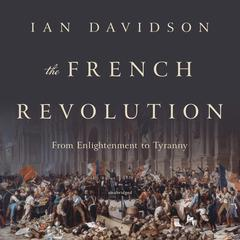 The French Revolution by Ian Davidson  audiobook