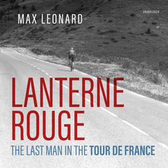 Lanterne Rouge by Max Leonard audiobook
