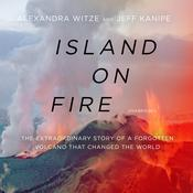 Island on Fire by  Jeff Kanipe audiobook