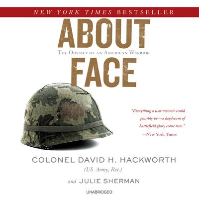 About Face by David H. Hackworth audiobook