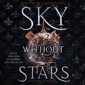 Sky Without Stars by  Jessica Brody audiobook