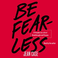 Be Fearless by Jean Case audiobook