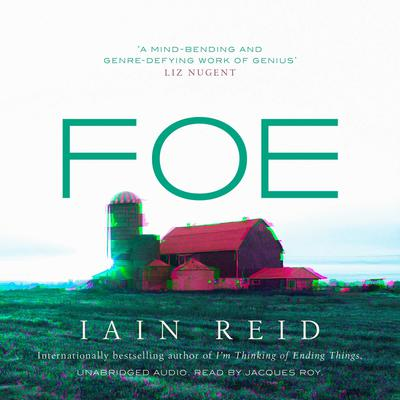 Foe by Iain Reid audiobook