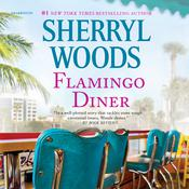 Flamingo Diner by  Sherryl Woods audiobook