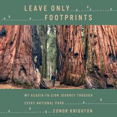 Leave Only Footprints by Conor Knighton audiobook