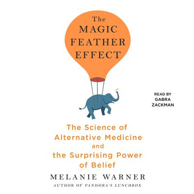 The Magic Feather Effect by Melanie Warner audiobook