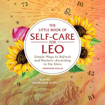 The Little Book of Self-Care for Leo by Constance Stellas audiobook