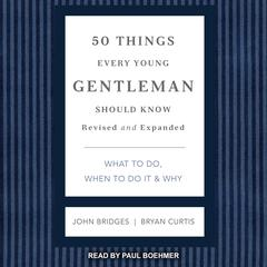 50 Things Every Young Gentleman Should Know by John Bridges audiobook