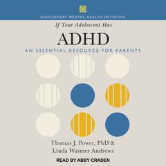 If Your Adolescent Has ADHD by Linda Wasmer Andrews audiobook
