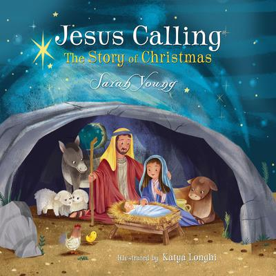 Jesus Calling: The Story of Christmas by Sarah Young audiobook