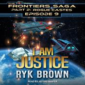 I am Justice by  Ryk Brown audiobook