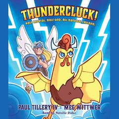Thundercluck! by Paul Tillery audiobook