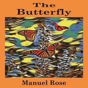 The Butterfly by  Manuel Rose audiobook