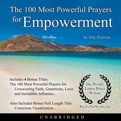 The 100 Most Powerful Prayers for Empowerment by Toby Peterson audiobook