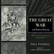 The Great War and Modern Memory by  Paul Fussell audiobook