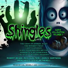 Shingles Audio Collection, Vol. 1 by Robert Bevan audiobook
