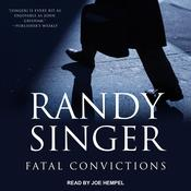 Fatal Convictions by  Randy Singer audiobook