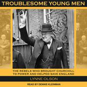 Troublesome Young Men by  Lynne Olson audiobook