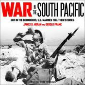 War in the South Pacific by  Gerold Frank audiobook