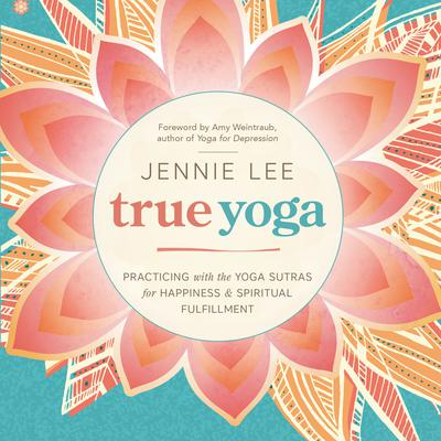 True Yoga by Jennie Lee audiobook