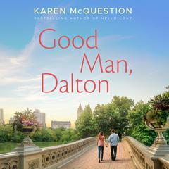 Good Man, Dalton by Karen McQuestion audiobook