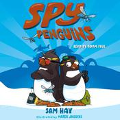 Spy Penguins by  Sam Hay audiobook