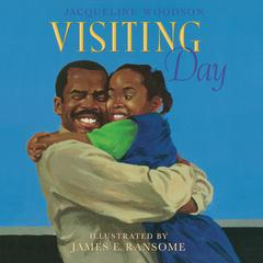 Visiting Day by Jacqueline Woodson audiobook