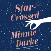 Star-Crossed by  Minnie Darke audiobook