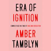 Era of Ignition by  Amber Tamblyn audiobook