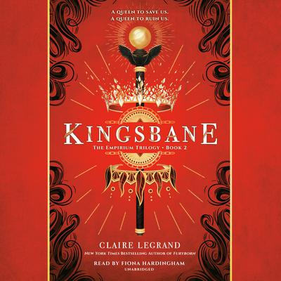 Kingsbane by Claire Legrand audiobook