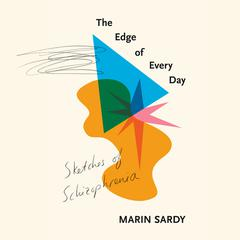The Edge of Every Day by Marin Sardy audiobook