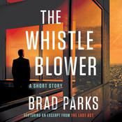 The Whistleblower by  Brad Parks audiobook
