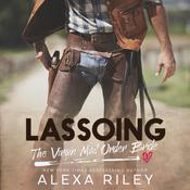 Lassoing the Virgin Mail-Order Bride by  Alexa Riley audiobook