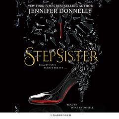 Stepsister by Jennifer Donnelly audiobook