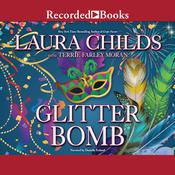 Glitter Bomb by  Laura Childs audiobook