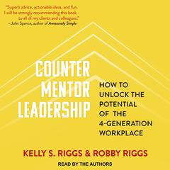 Counter Mentor Leadership by Kelly S. Riggs audiobook