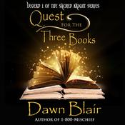 Quest for the Three Books by  Dawn Blair audiobook