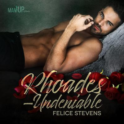 Rhoades—Undeniable by Felice Stevens audiobook