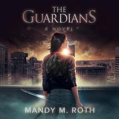 The Guardians by Mandy M. Roth audiobook