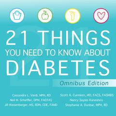 21 Things You Need to Know About Diabetes Omnibus Edition
